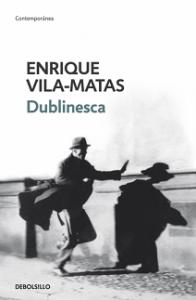 Dublinesca Enrique Vila-Matas