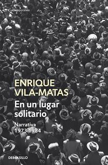 En un lugar solitario Enrique Vila-Matas
