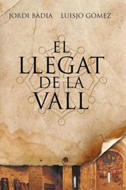 El llegat de la Vall