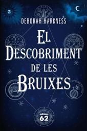 El descobriment de les Bruixes Deborah Harkness