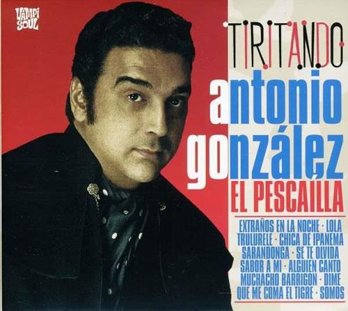 "Portada del LP ""Tiritando"" de Antonio González ""El Pescaílla"". Editat per Vampisoul."