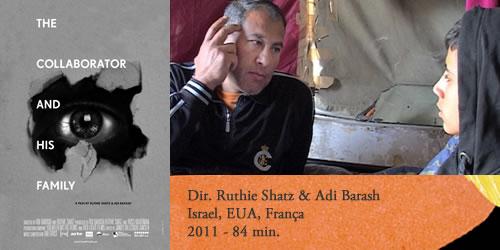"""The Collaborator and His Family (Rechokim)"" de Ruthie Shatz i Adi Barash"