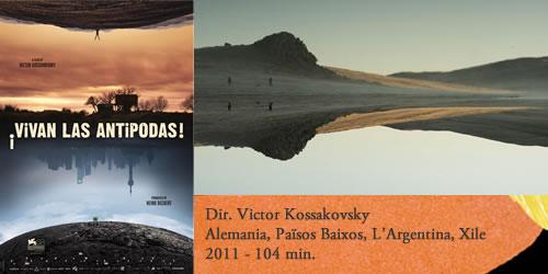 """¡Vivan las Antípodas!"" de Victor Kossakovsky"