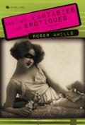 Fantasies Eròtiques Roser Amills