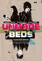 "Cartell de'""Unmade Beds""."