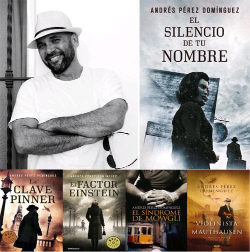 "Andrés Pérez Domínguez ""El silencio de tu nombre"""