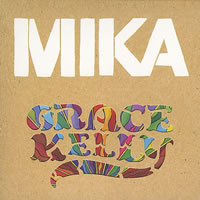 """Grace Kelly"" de Mika"