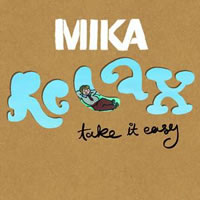 """Relax, Take It Easy"" de Mika"
