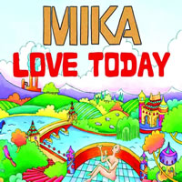 """Love Today"" de Mika"