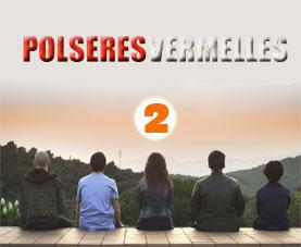 Polseres vermelles 2 TV3