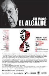 """El Alcalde"" de Emiliano Altuna, Carlos F. Rossini, Diego Osorno"