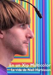 """""""En un xip multicolor. La vida de Neil Harbisson"""" de Roger Soldevila, Isaac Martínez i Josep Parés"""